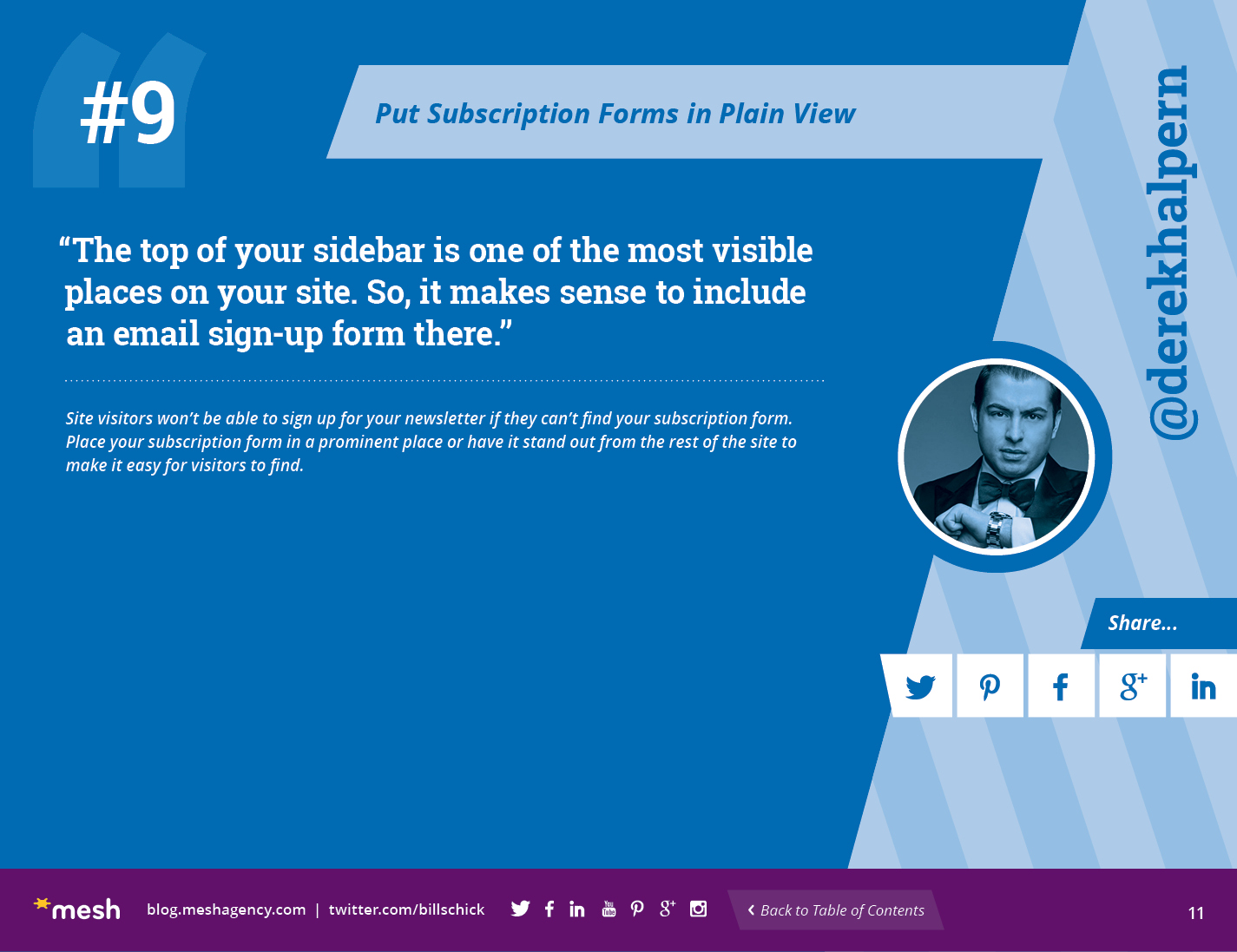 #9: Put Subscription Forms in Plain View via @meshagency #365EmailTips