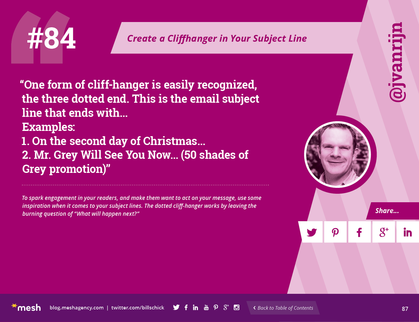 #84: Create a Cliffhanger in Your Subject Line via @meshagency #365EmailTips