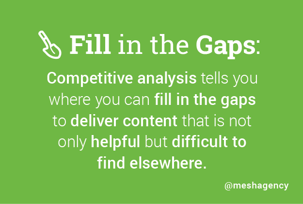 Competitor Analysis Helps Fill in the Gaps