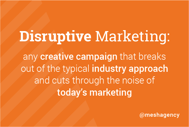 Disruptive-Marketing_MESH-Blog-Post_Image-1
