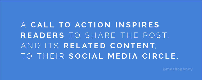A call to action inspires readers to share the post, and its related content, to their social media circle.