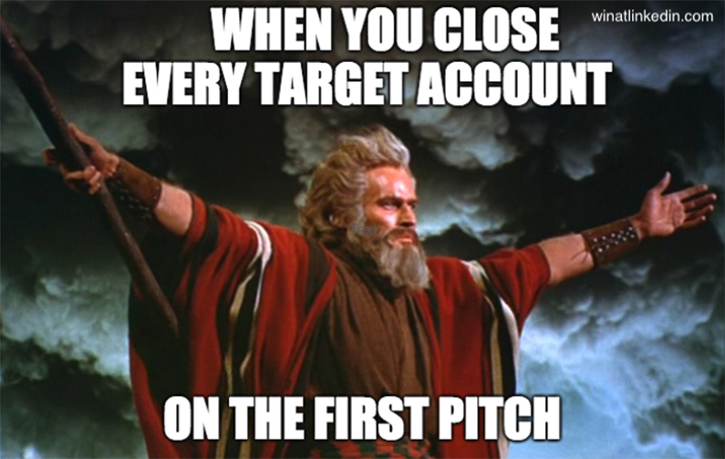 when you close target accounts on the first pitch meme linkedin for abm