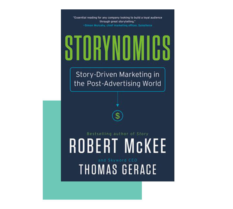 Storynomics by Robert McKee and Thomas Gerace