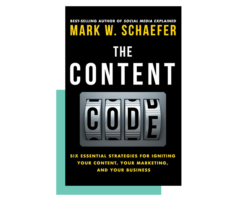 The Content code by Mark W. Schaefer